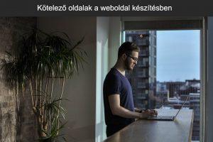 Kötelező oldalak a weboldal készítésben